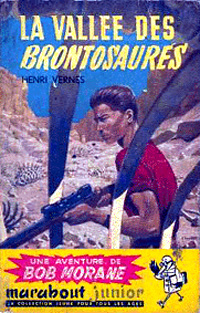 Bob Morane : La vallée des brontosaures [#10 - 1955]