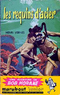 Bob Morane : Les requins d'acier [#11 - 1955]