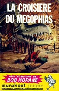 Bob Morane : La croisière du Megophias #13 [1956]