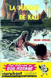 Bob Morane : La marque de Kâli #15 [1956]