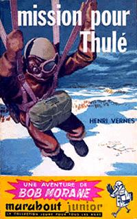 Bob Morane : Mission pour Thulé #16 [1956]