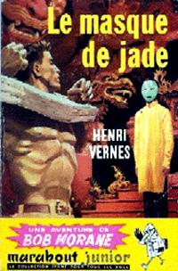 Bob Morane : Le masque de jade #19 [1957]