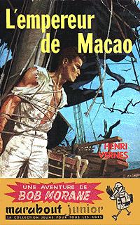 Bob Morane : L'empereur de Macao #25 [1958]