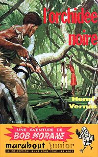 Bob Morane : L'orchidée noire #27 [1958]