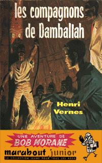 Bob Morane : Les compagnons de Damballah #28 [1958]