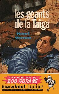 Bob Morane : Les géants de la Taïga [#29 - 1958]
