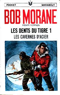 Bob Morane : Les dents du tigre 1 [#30 - 1958]