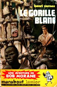 Bob Morane : Le gorille blanc #32 [1959]