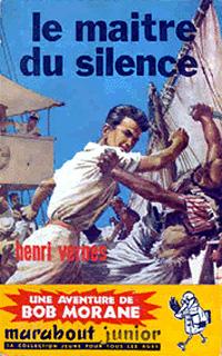 Bob Morane : Le maître du silence #34 [1959]