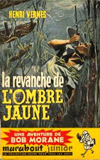 Bob Morane : La revanche de l'Ombre Jaune #37 [1959]