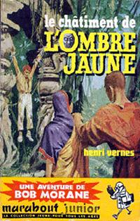 Bob Morane : Le châtiment de l'Ombre Jaune #38 [1960]