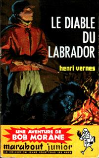 Bob Morane : Le diable du Labrador #40 [1960]