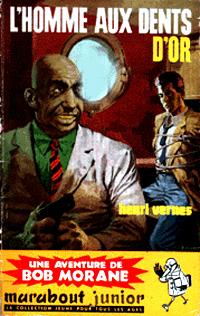Bob Morane : L'homme aux dents d'or #41 [1960]
