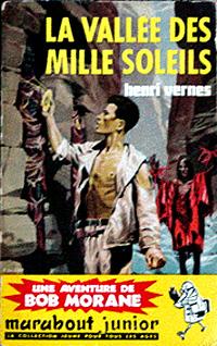 Bob Morane : La vallée des mille soleils #42 [1960]