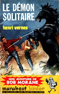 Bob Morane : Le démon solitaire [#44 - 1960]