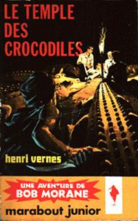 Bob Morane : Le temple des crocodiles #46 [1961]