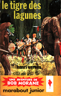 Bob Morane : Le tigre des lagunes [#47 - 1961]