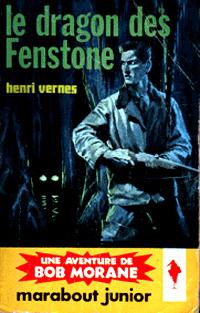 Bob Morane : Le dragon des Fenstone #48 [1961]