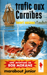 Bob Morane : Trafic aux Caraïbes #49 [1961]