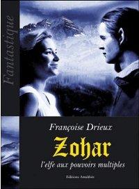 Zohar, l'elfe aux pouvoirs multiples [2007]
