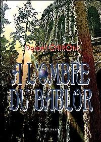 Le Bablor : L'Ombre du Bablor [#1 - 2005]