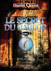 Le Bablor : Le Secret du Bablor [#2 - 2007]