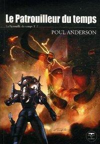 La Patrouille du Temps : Le Patrouilleur du temps [#2 - 2007]
