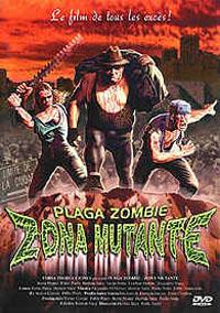 Plaga Zombie: Zona Mutante [2005]