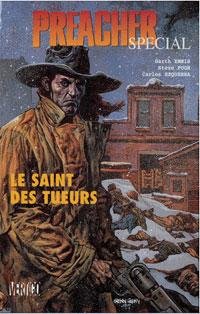 Preacher : Le Saint des Tueurs - édition spéciale [#1 - 1998]