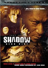 Shadow: Dead Riot [2007]