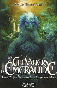 Les chevaliers d'émeraude : Les Dragons de l'Empereur Noir [#2 - 2003]