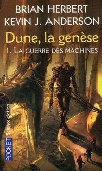 Dune, la Genèse : La Guerre des Marchines #1 [2003]