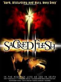 Sacred Flesh [2002]