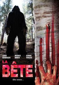 La Bête / BigFoot, attaque en forêt : La Bête [2007]