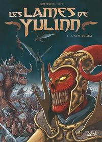 Les Lames de Yulinn : L'Aube du mal #1 [2007]