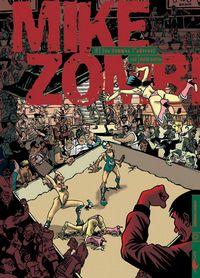 Mike Zombi : Les Femmes l'adorent #2 [2004]