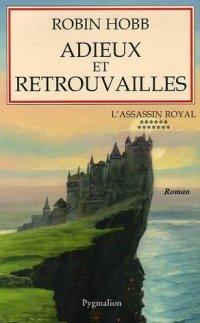 Le Royaume des Anciens : L'Assassin Royal : Adieux et Retrouvailles #13 [2006]