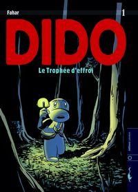 Dido : Le Trophée d'effroi [#1 - 2006]