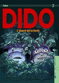 Dido : L'Esprit de la Forêt [#2 - 2006]