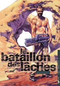 Le Bataillon des lâches #1 [2001]
