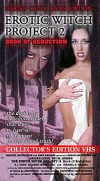The Erotic Witch Project : Erotic Witch Project 2: Book of Seduction #2 [2000]