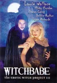 Witchbabe: The Erotic Witch Project 3 [2002]