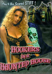 Hookers In A Haunted House [1999]