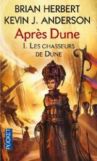 Après Dune : Les Chasseurs de Dune #1 [2007]