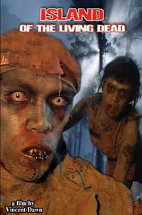 Zombie : Island of the Living Dead [2006]