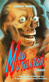 Mad Mutilator [1983]