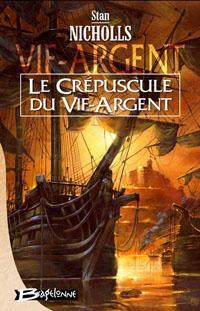 Le Crépuscule du Vif-Argent #3 [2007]