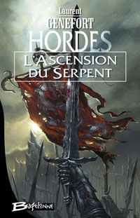 Hordes : L'Ascension du Serpent #1 [2007]