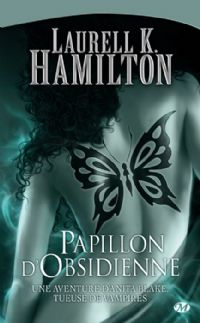Anita Blake, tueuse de vampires : Papillon d'obsidienne #9 [2006]