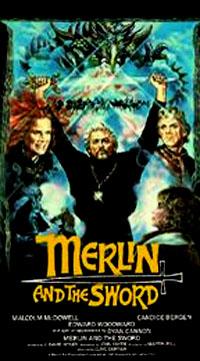 Légendes arthuriennes : L'épée du sorcier [1985]